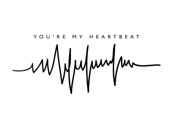 You're My Heartbeat